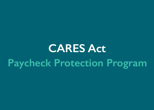 Paycheck Protection Program  |  CARES Act