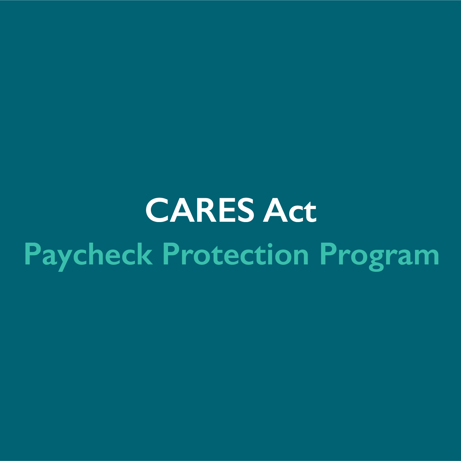 Important Clarifications Regarding the Paycheck Protection Program