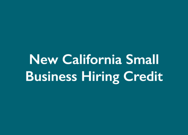 New California Small Business Hiring Credit