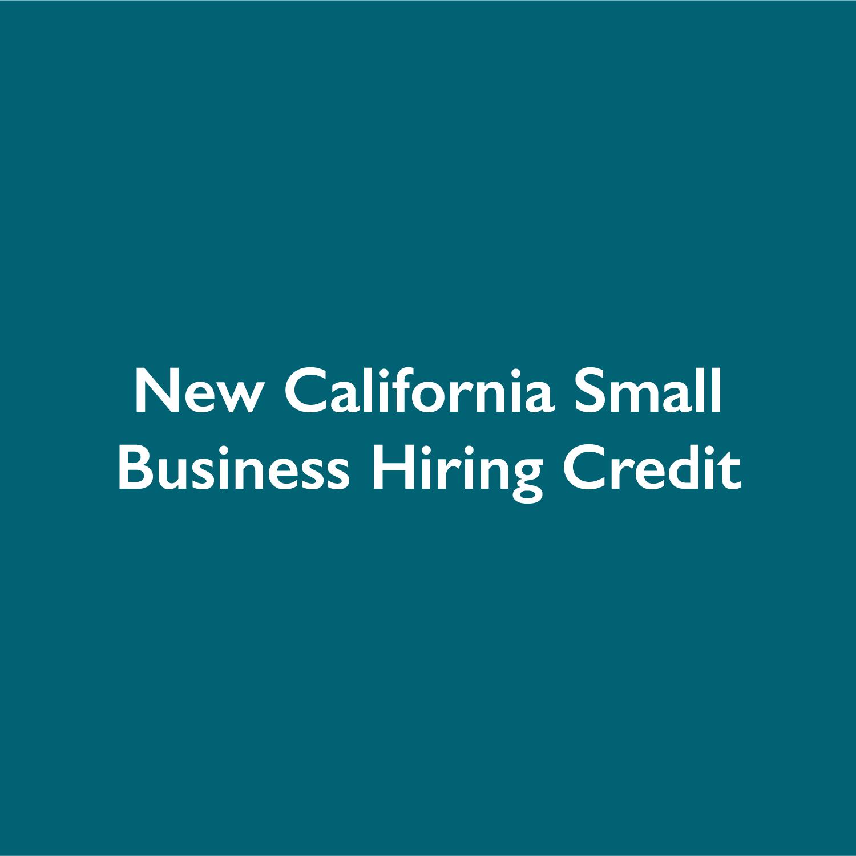 New California Small Business Hiring Credit